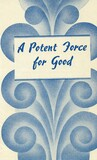 A potent force for good