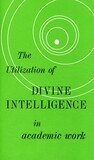 The utilization of divine intelligence in academic work
