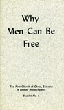 Why men can be free