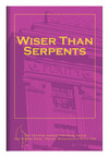 Wiser than serpents