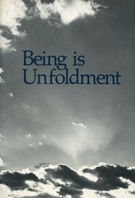 Being is unfoldment