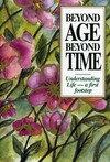Beyond age beyond time: understanding life -- a first footstep