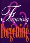 Forgiving & forgetting
