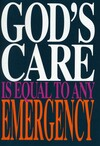 God's care is equal to any emergency