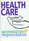 Health care: accessible and dependable