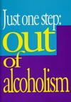 Just one step:  out of alcoholism