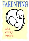 Parenting: the early years