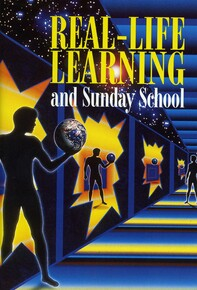 Real-life learning and Sunday School