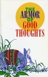 The armor of good thoughts