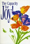The capacity for joy!