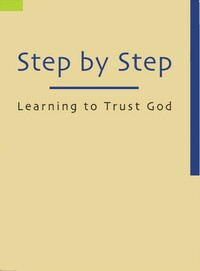 Step by step: learning to trust God