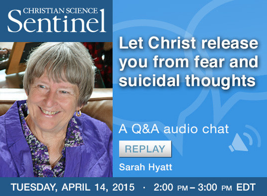Sentinel Chat: Let Christ release you from fear and suicidal thoughts