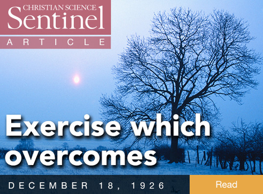 Exercise which overcomes
