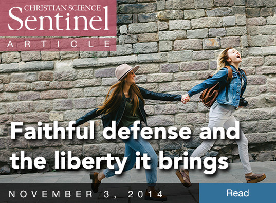 Faithful defense and the liberty it brings