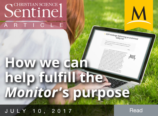 How we can help fulfill the Monitor's purpose