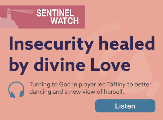 Sentinel Watch: Insecurity healed by divine Love