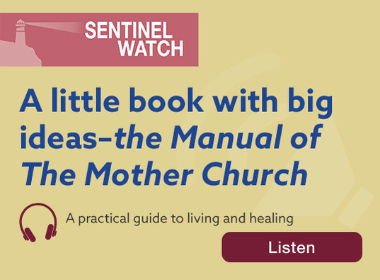 A little book with big ideas—the *Manual of The Mother Church*