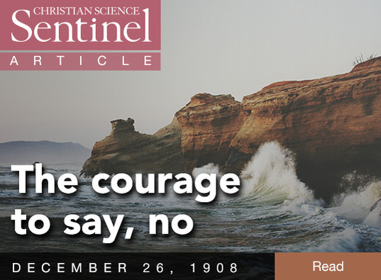 The courage to say, no