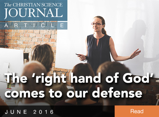 The 'right hand of God' comes to our defense