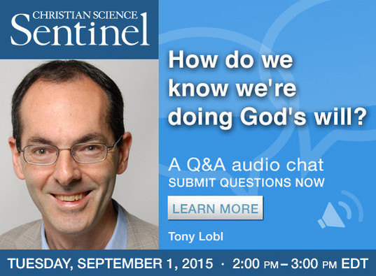 Sentinel Chat: How do we know we're doing God's will?