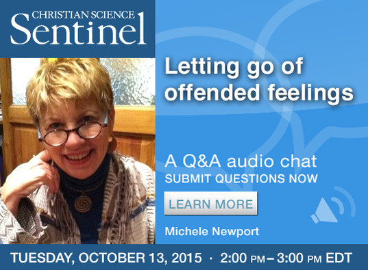 Chat: Letting go of offended feelings