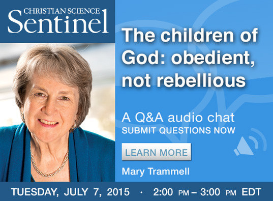 Sentinel Chat: The children of God: obedient, not rebellious