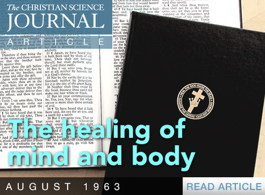 THE HEALING OF MIND AND BODY