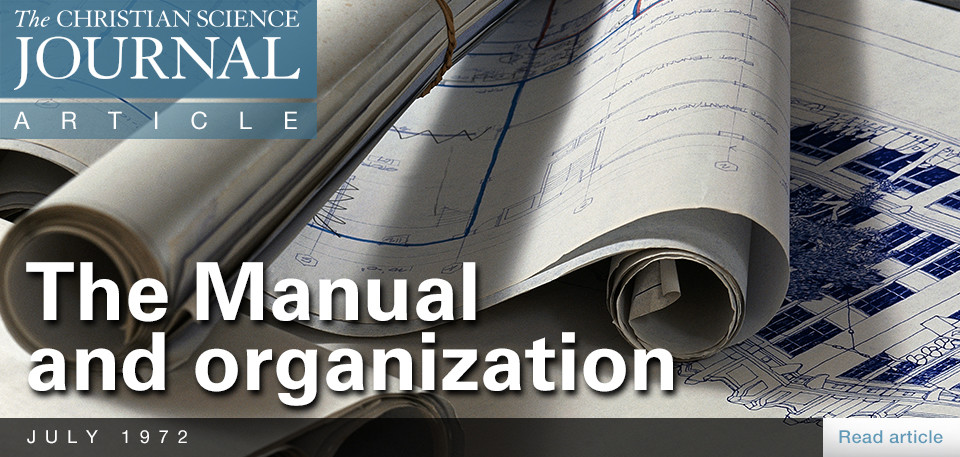 The Manual and Organization