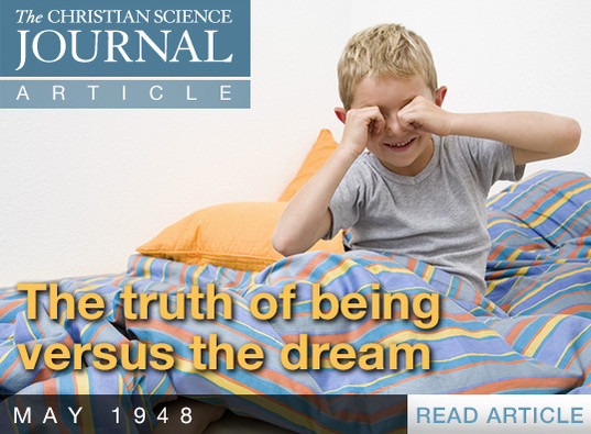 The truth of being versus the dream